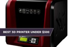 The Best 3D Printer Under $300 – [2019 Value Picks]