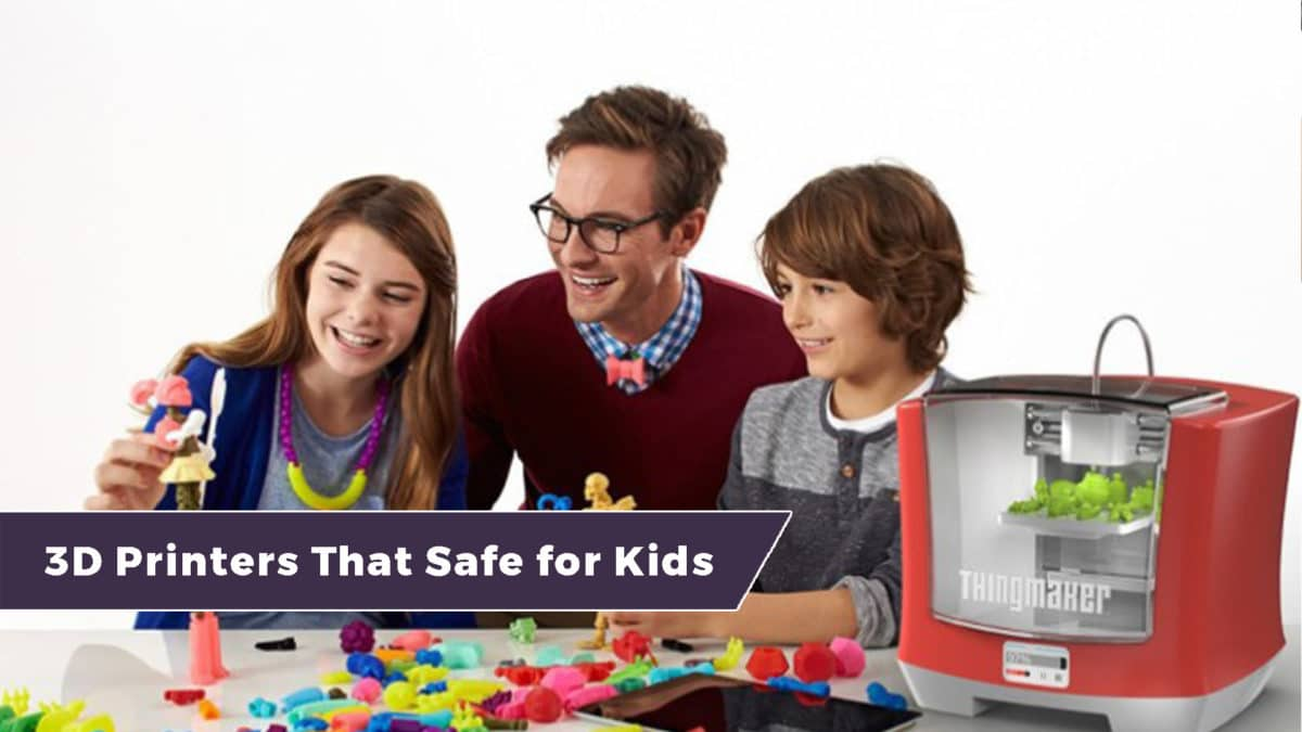 Are 3D Printers safe for kids? 1